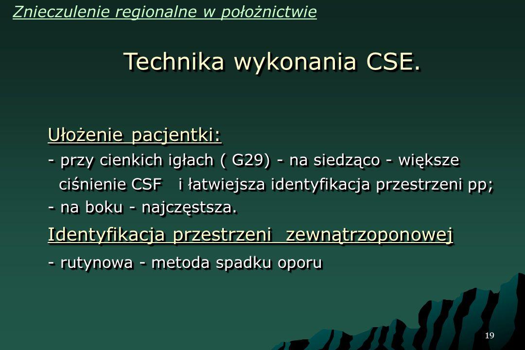 Technika wykonania CSE.
