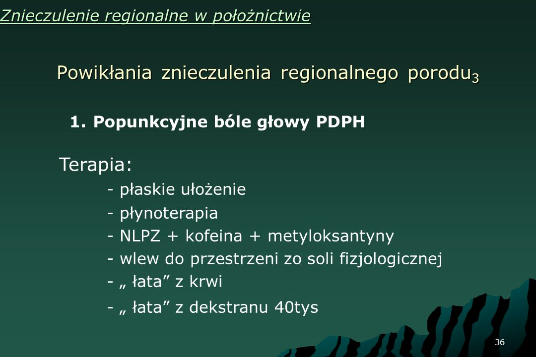 Powikłania znieczulenia regionalnego porodu3