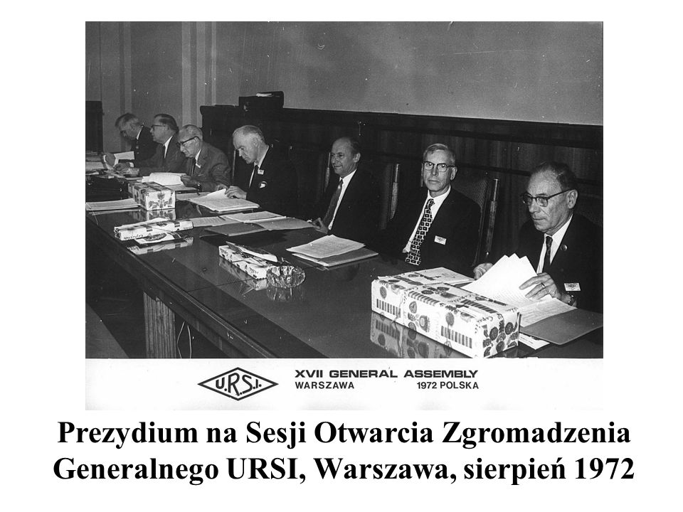 Prezydium na Sesji Otwarcia Zgromadzenia Generalnego URSI, Warszawa, sierpień 1972