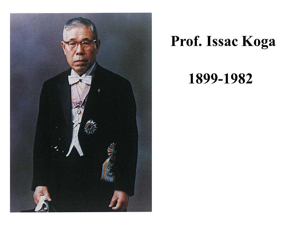 Prof. Issac Koga 1899-1982