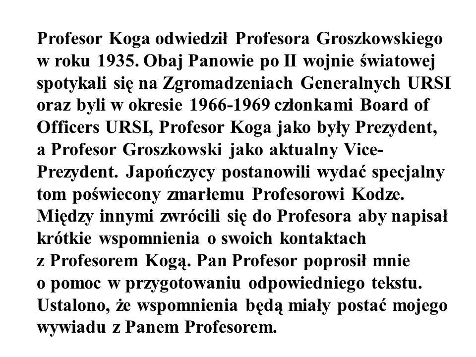 Profesor Koga odwiedził Profesora Groszkowskiego w roku 1935