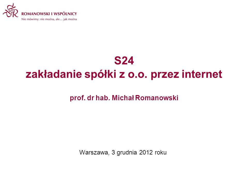 S24 zakładanie spółki z o. o. przez internet prof. dr hab