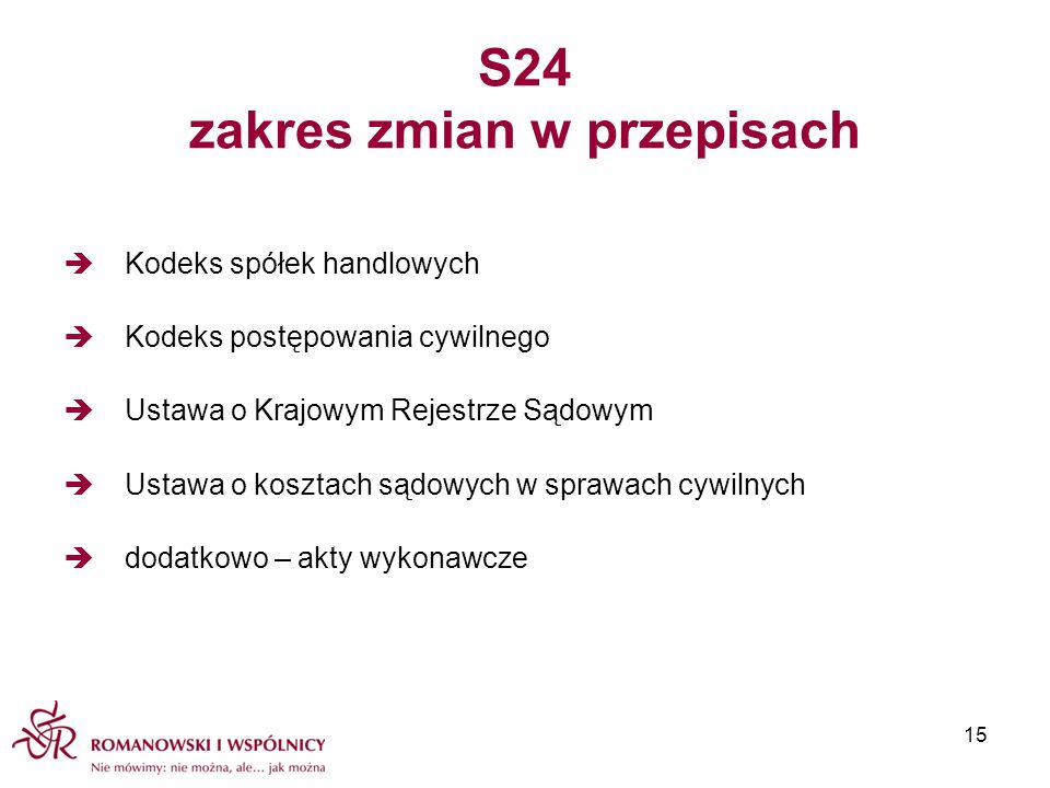 S24 zakres zmian w przepisach