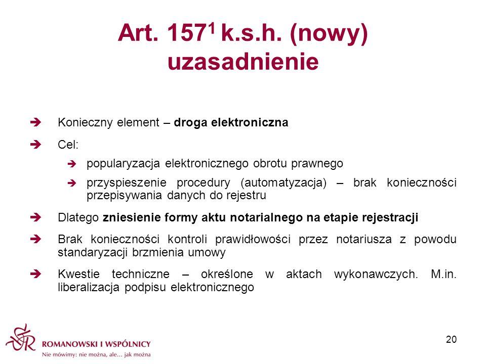 Art. 1571 k.s.h. (nowy) uzasadnienie