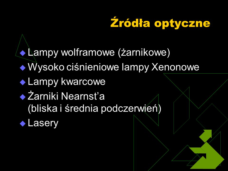 Źródła optyczne Lampy wolframowe (żarnikowe)