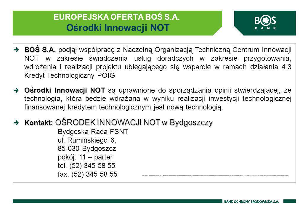 EUROPEJSKA OFERTA BOŚ S.A. Ośrodki Innowacji NOT