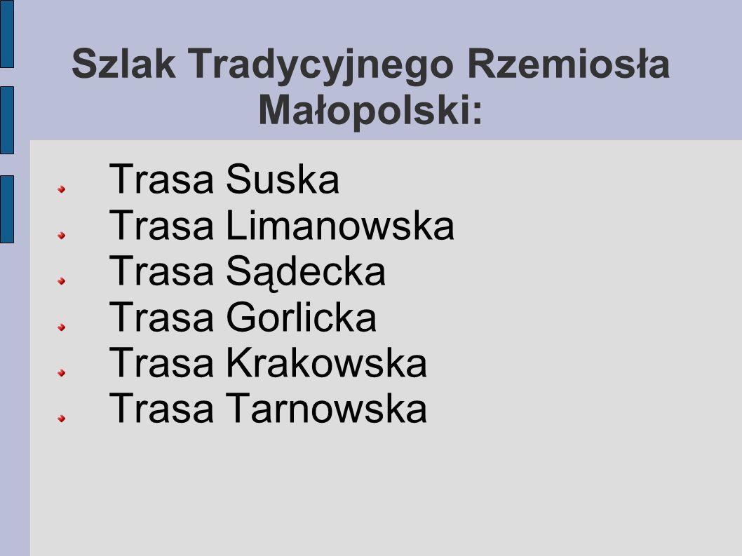 Szlak Tradycyjnego Rzemiosła Małopolski: