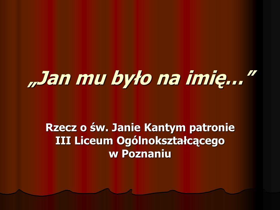 """""""Jan mu było na imię… Rzecz o św."""
