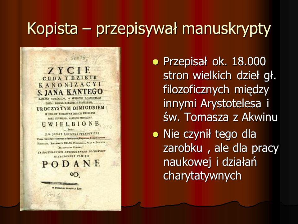 Kopista – przepisywał manuskrypty