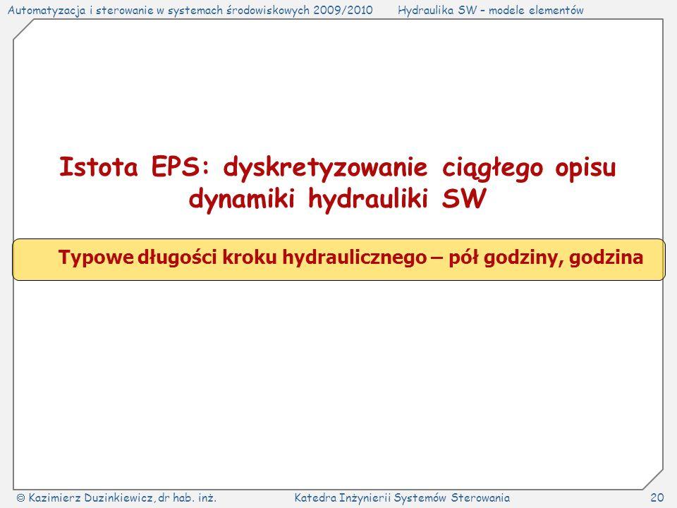 Istota EPS: dyskretyzowanie ciągłego opisu dynamiki hydrauliki SW