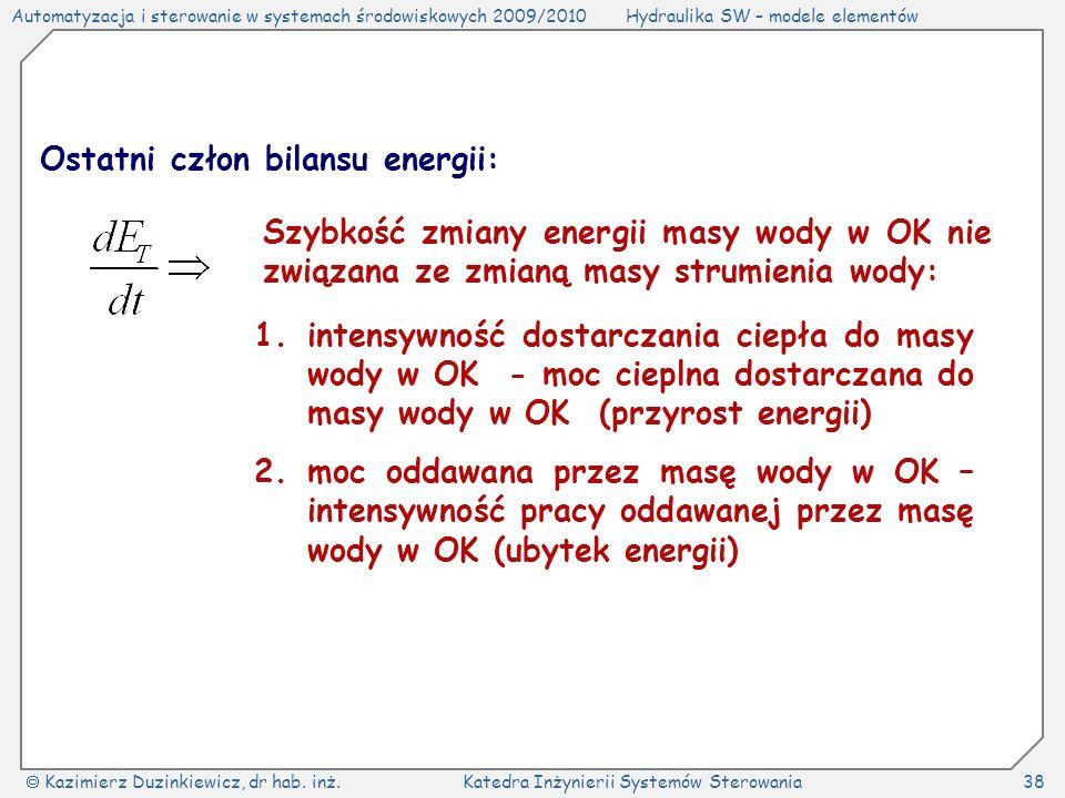 Ostatni człon bilansu energii: