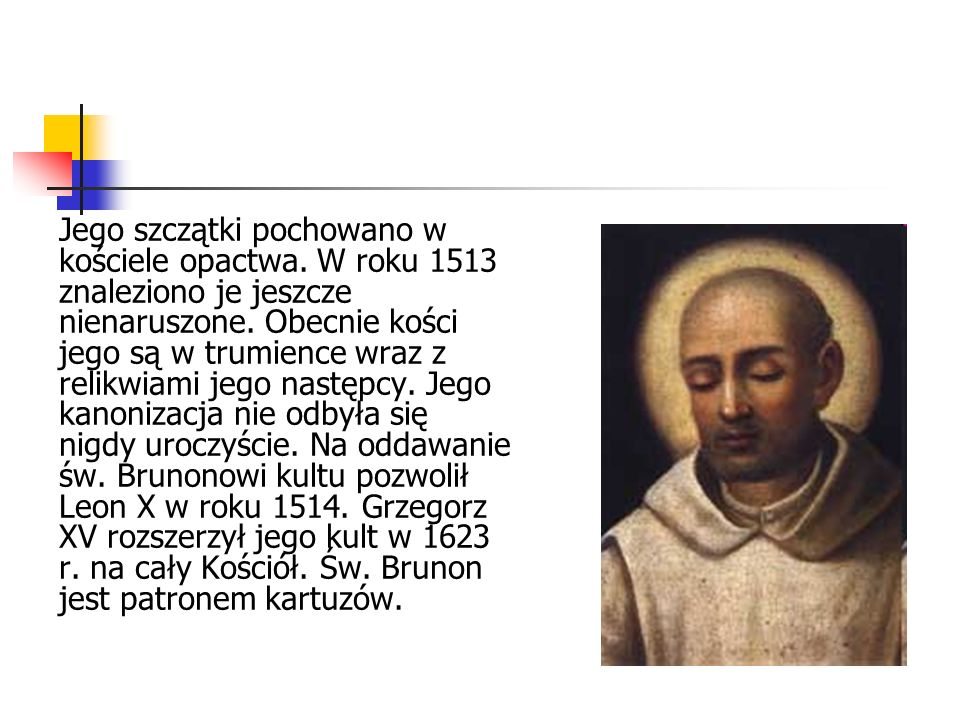 Jego szczątki pochowano w kościele opactwa