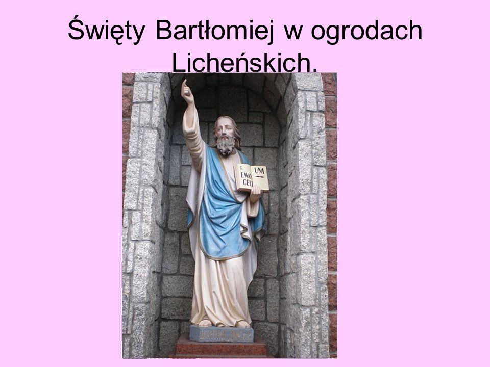 Święty Bartłomiej w ogrodach Licheńskich.