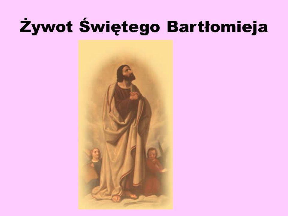 Żywot Świętego Bartłomieja
