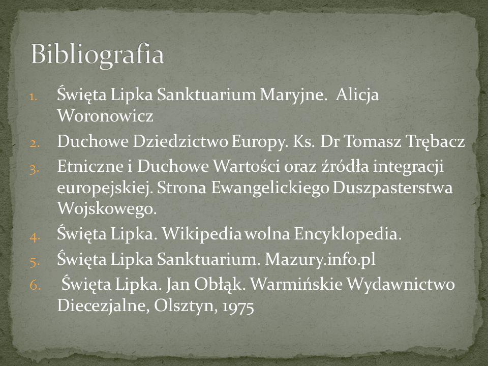 Bibliografia Święta Lipka Sanktuarium Maryjne. Alicja Woronowicz