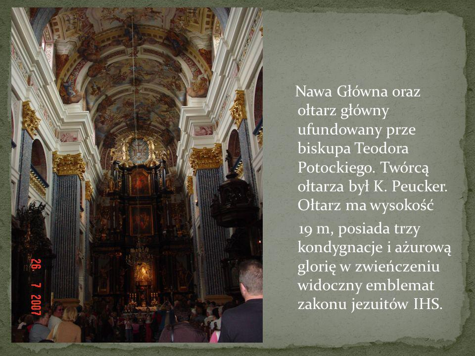 Nawa Główna oraz ołtarz główny ufundowany prze biskupa Teodora Potockiego.
