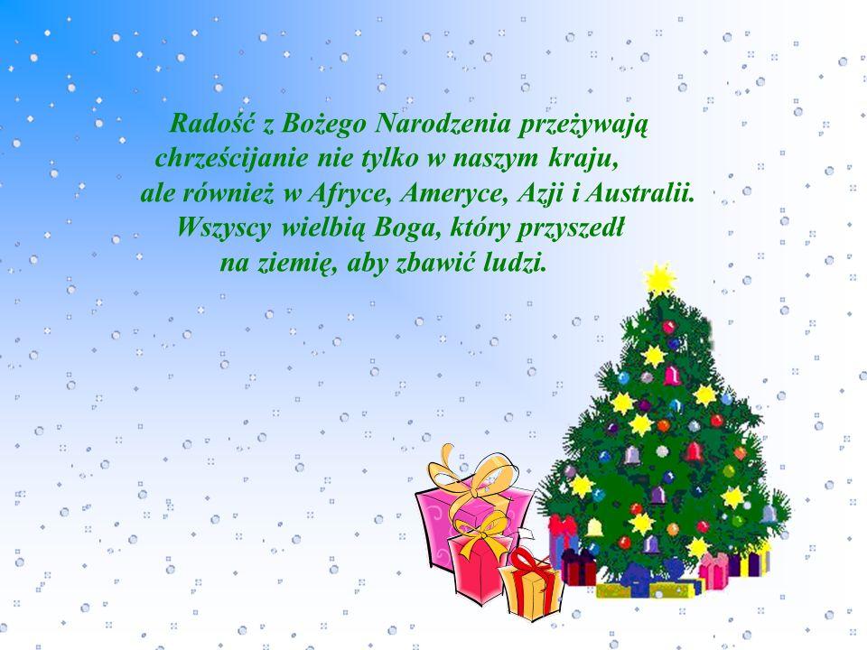 Radość z Bożego Narodzenia przeżywają