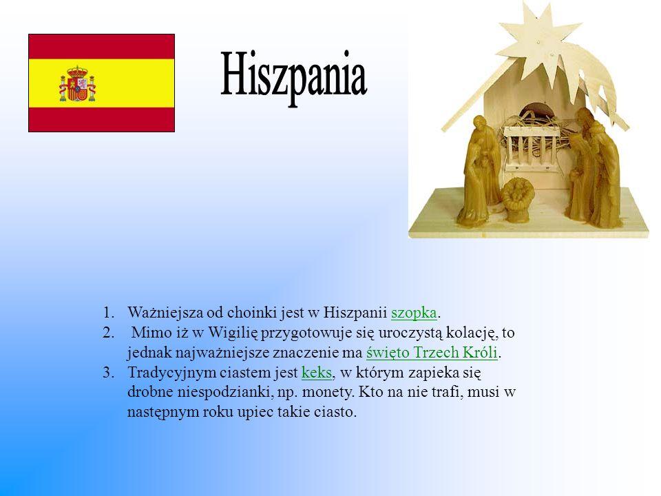 Hiszpania Ważniejsza od choinki jest w Hiszpanii szopka.