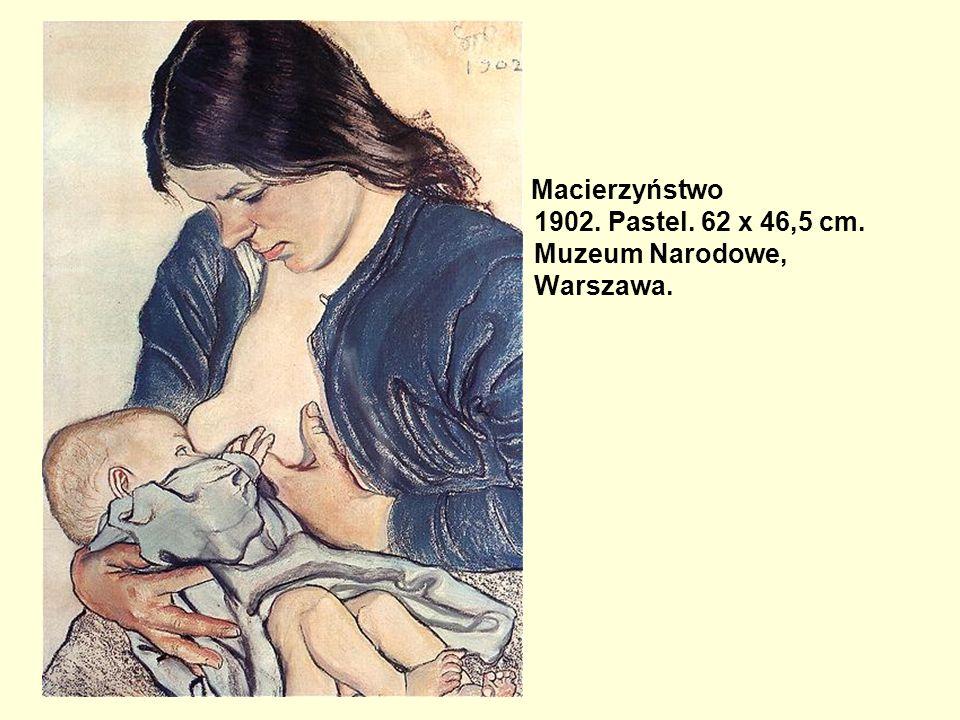 Macierzyństwo 1902. Pastel. 62 x 46,5 cm. Muzeum Narodowe, Warszawa.