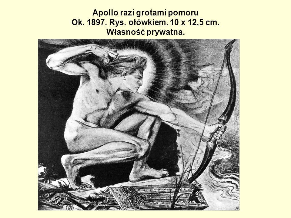 Apollo razi grotami pomoru Ok. 1897. Rys. ołówkiem. 10 x 12,5 cm