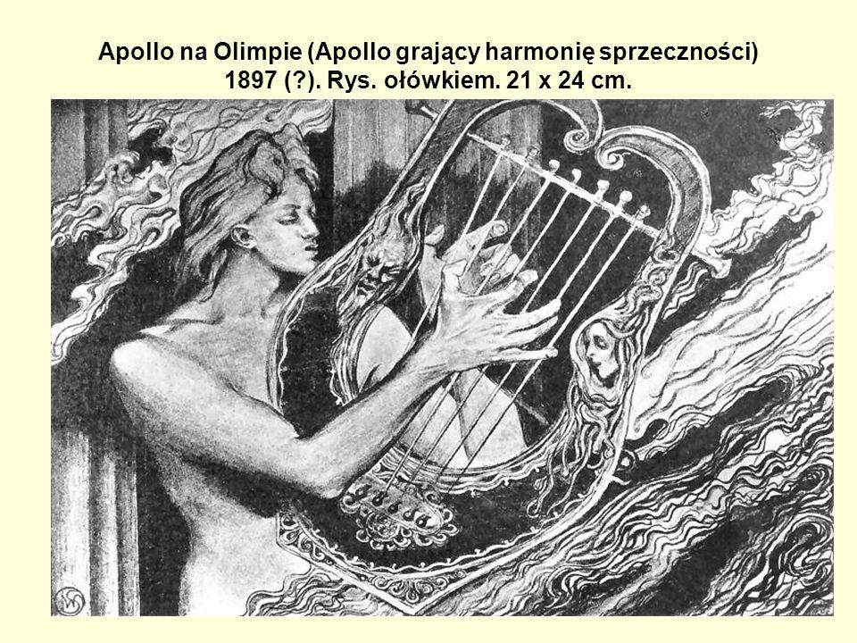 Apollo na Olimpie (Apollo grający harmonię sprzeczności) 1897 ( ). Rys. ołówkiem. 21 x 24 cm.
