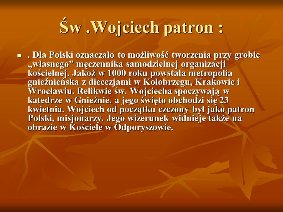 Św .Wojciech patron :
