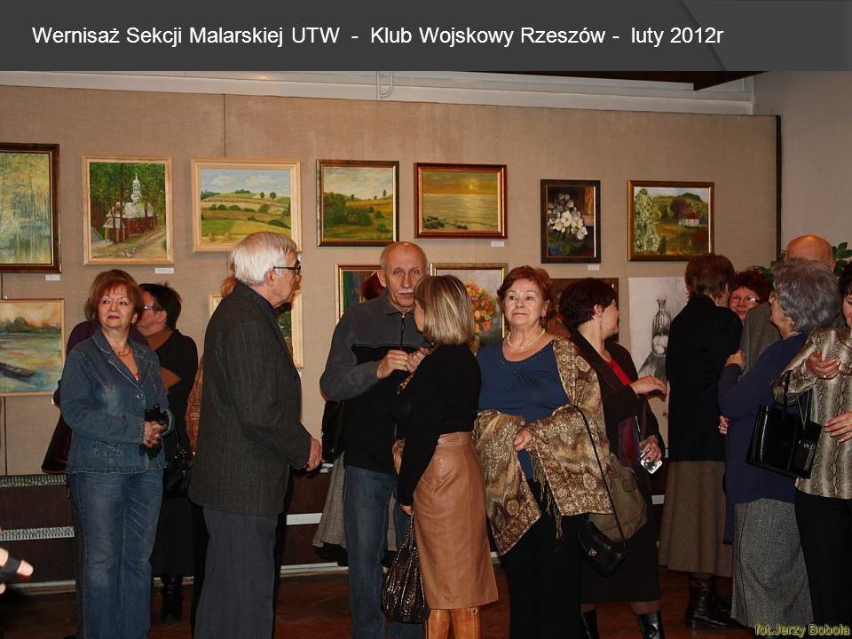 Wernisaż Sekcji Malarskiej UTW - Klub Wojskowy Rzeszów - luty 2012r