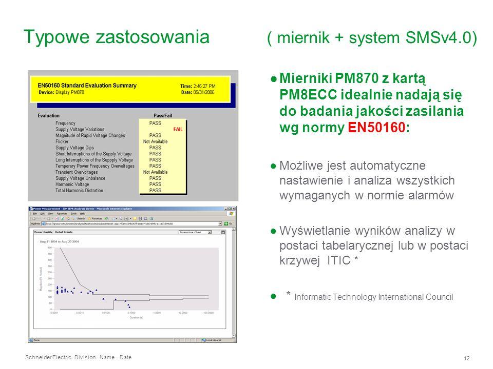 Typowe zastosowania ( miernik + system SMSv4.0)