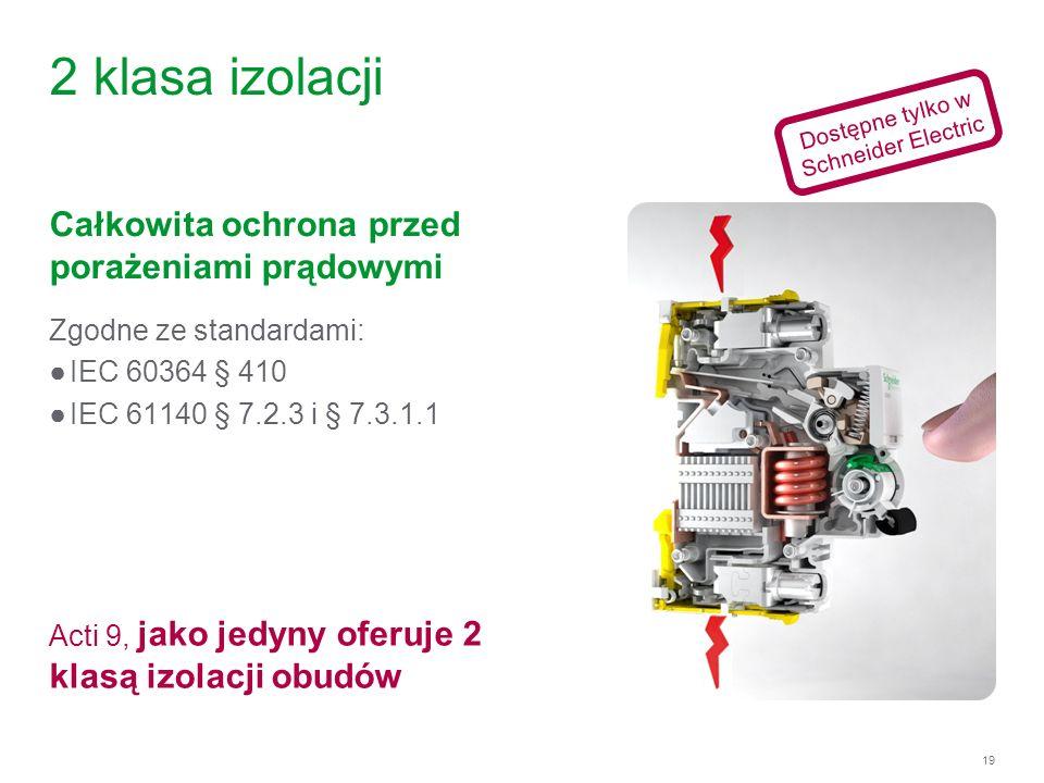2 klasa izolacji Całkowita ochrona przed porażeniami prądowymi