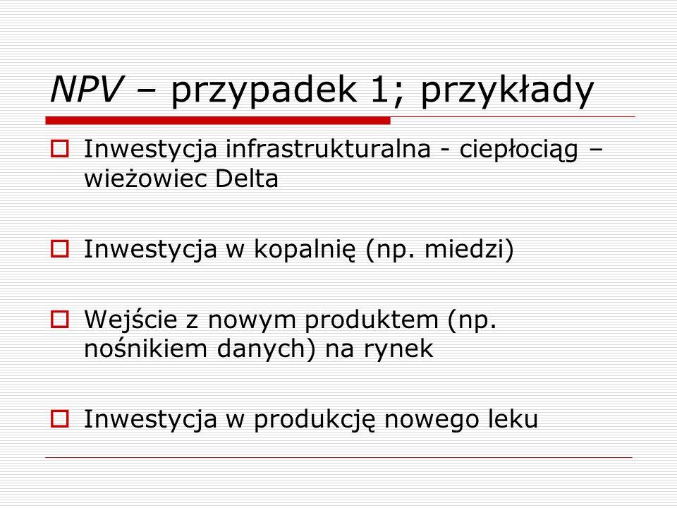 NPV – przypadek 1; przykłady