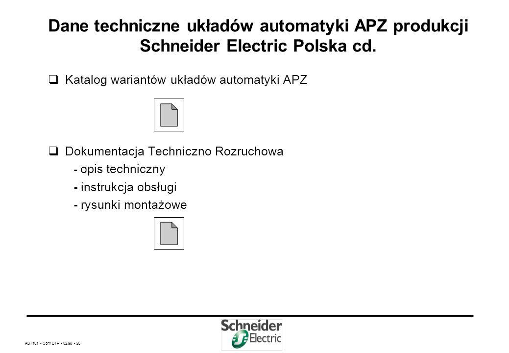 Dane techniczne układów automatyki APZ produkcji Schneider Electric Polska cd.