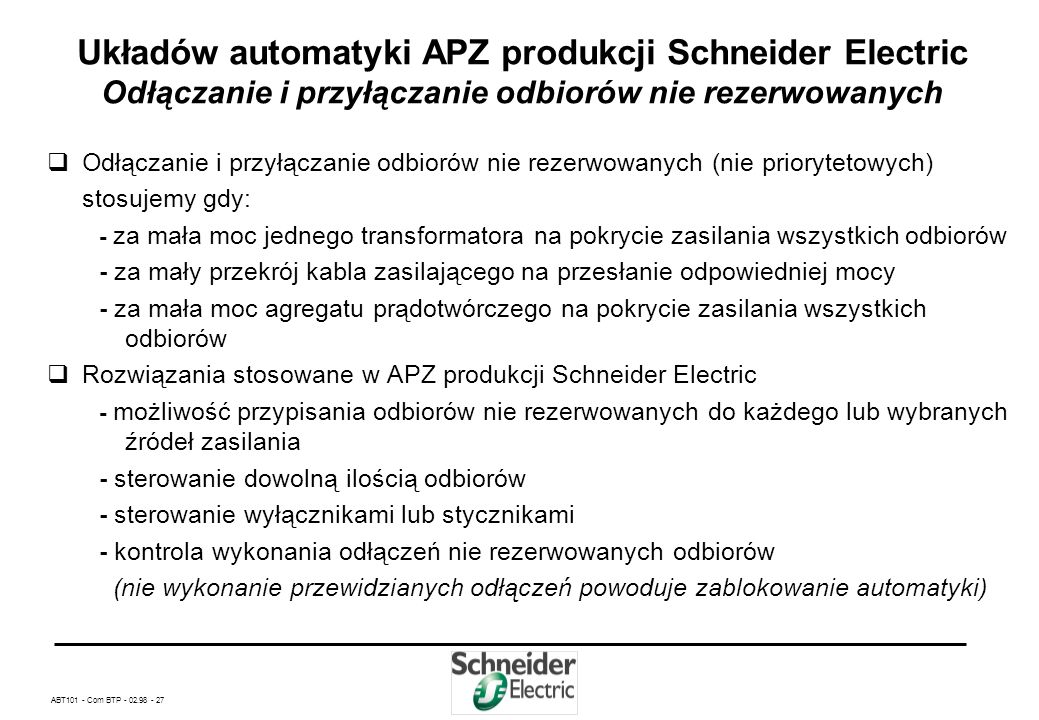Układów automatyki APZ produkcji Schneider Electric Odłączanie i przyłączanie odbiorów nie rezerwowanych