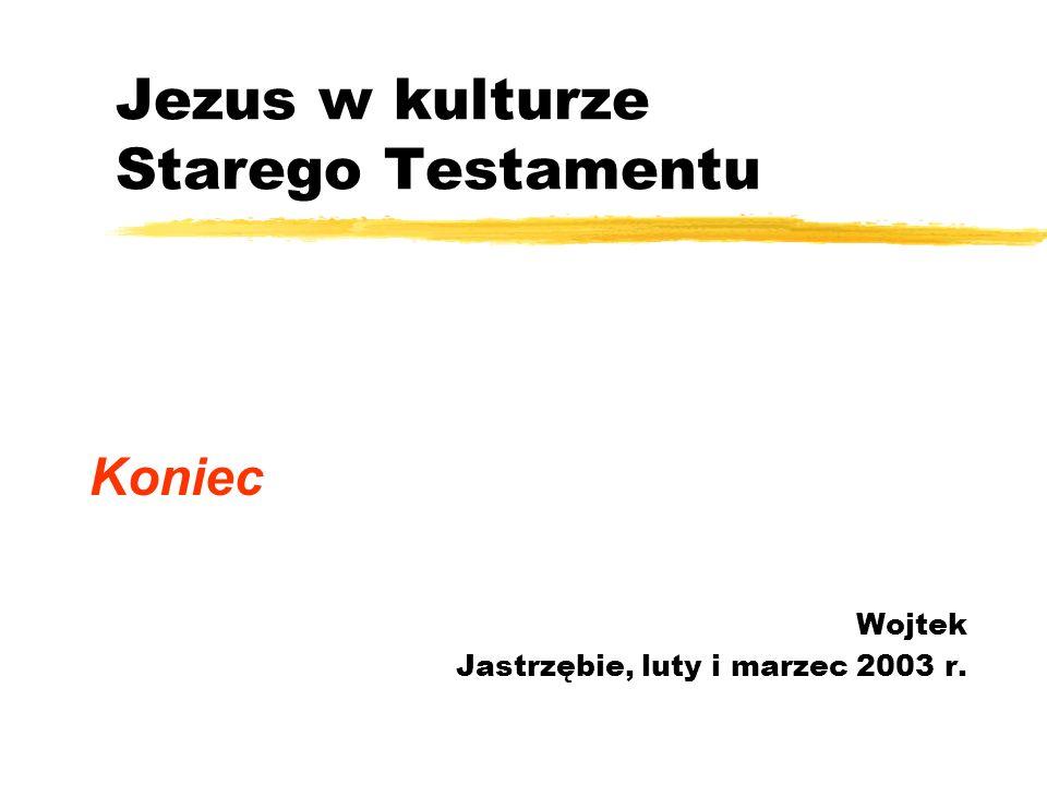 Jezus w kulturze Starego Testamentu