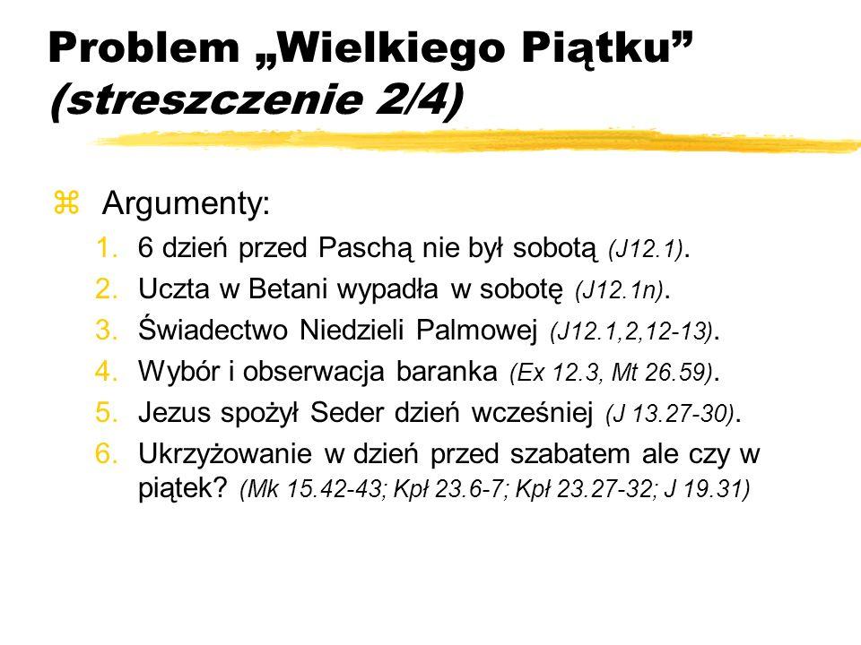 """Problem """"Wielkiego Piątku (streszczenie 2/4)"""