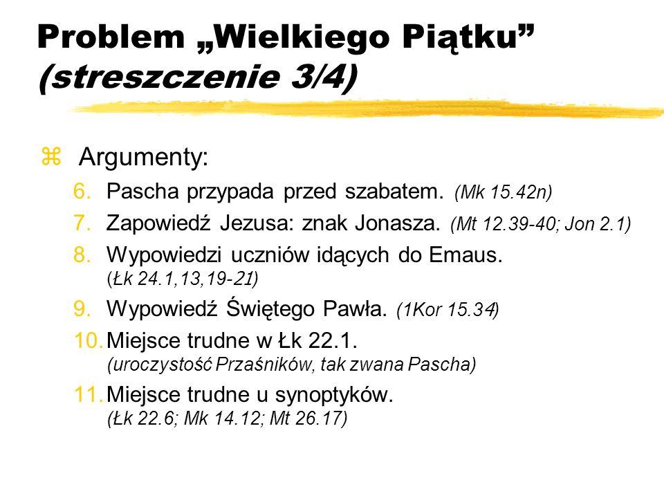 """Problem """"Wielkiego Piątku (streszczenie 3/4)"""