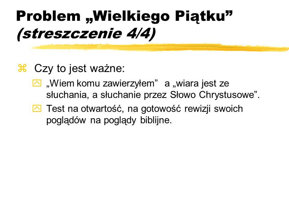 """Problem """"Wielkiego Piątku (streszczenie 4/4)"""