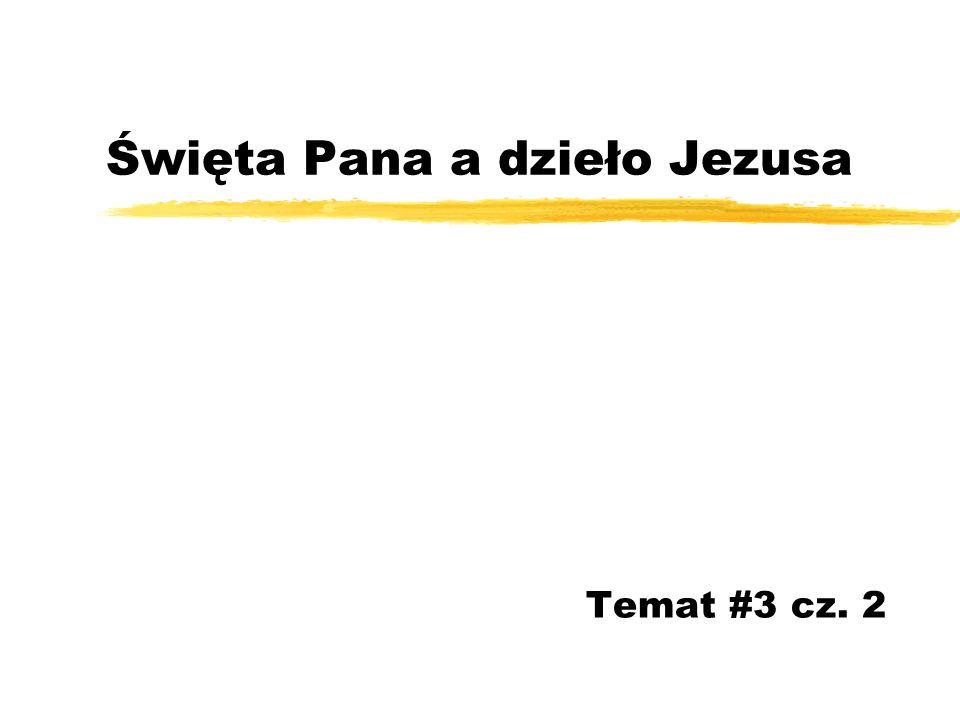 Święta Pana a dzieło Jezusa