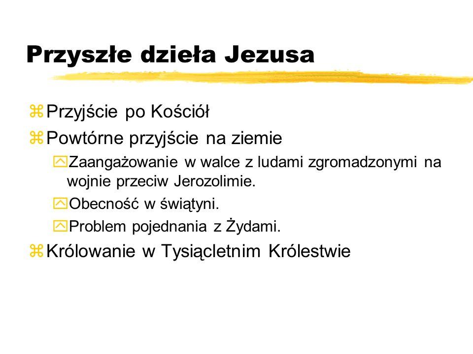 Przyszłe dzieła Jezusa