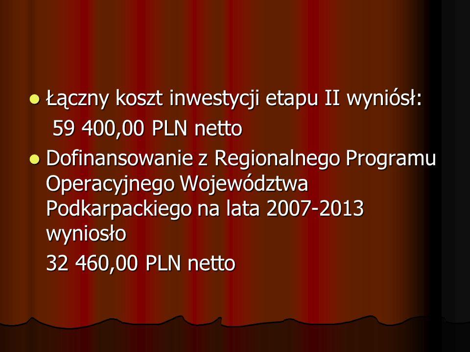 Łączny koszt inwestycji etapu II wyniósł: