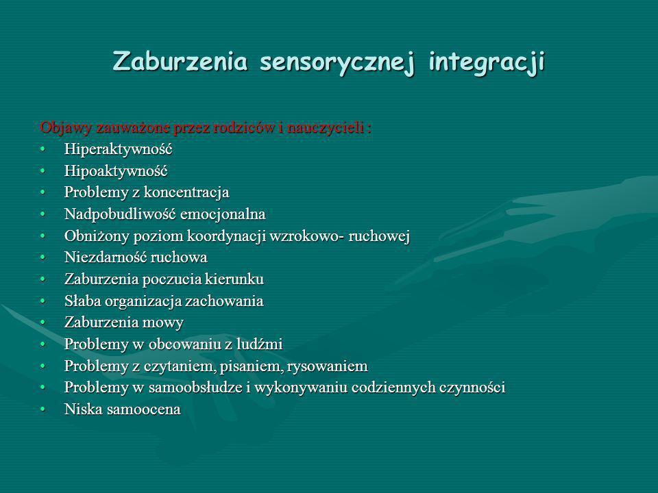 Zaburzenia sensorycznej integracji