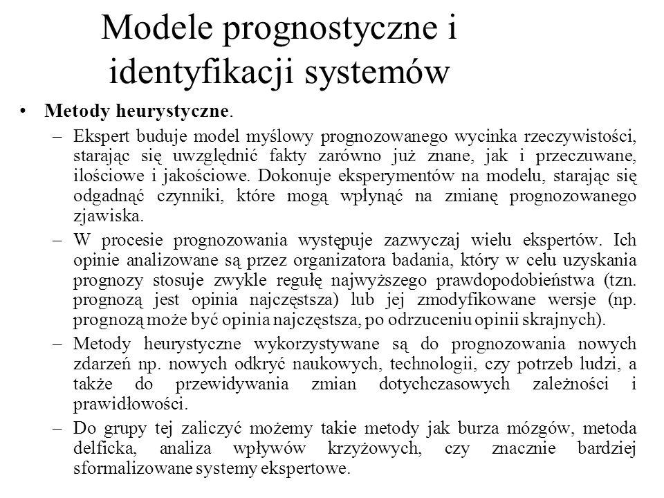 Modele prognostyczne i identyfikacji systemów