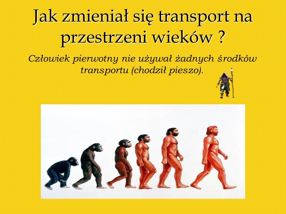 Jak zmieniał się transport na przestrzeni wieków