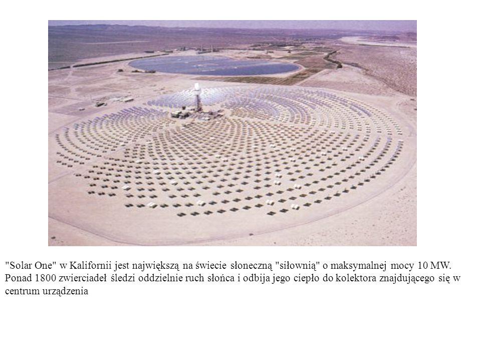 Solar One w Kalifornii jest największą na świecie słoneczną siłownią o maksymalnej mocy 10 MW.