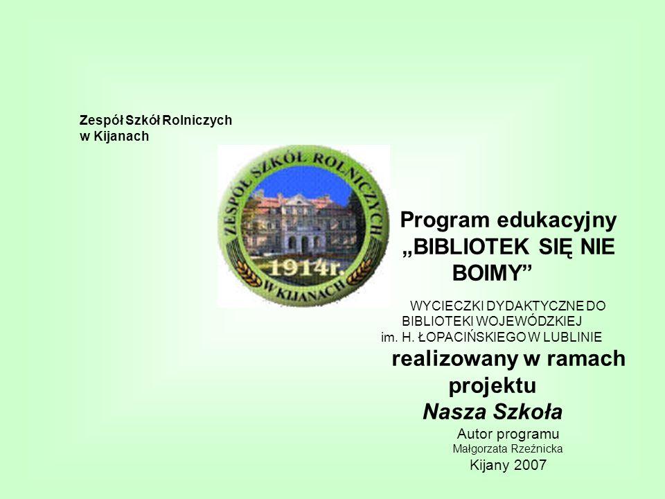 realizowany w ramach projektu Nasza Szkoła