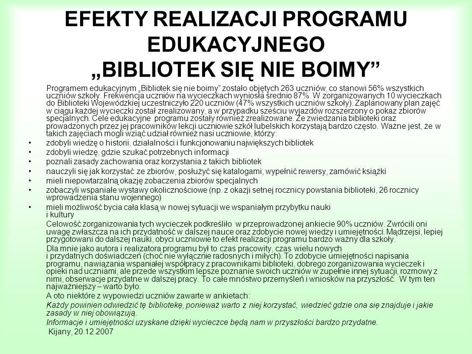 """EFEKTY REALIZACJI PROGRAMU EDUKACYJNEGO """"BIBLIOTEK SIĘ NIE BOIMY"""