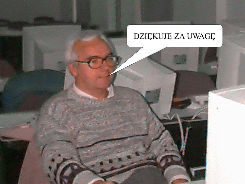DZIĘKUJĘ ZA UWAGĘ Witold T. Bielecki