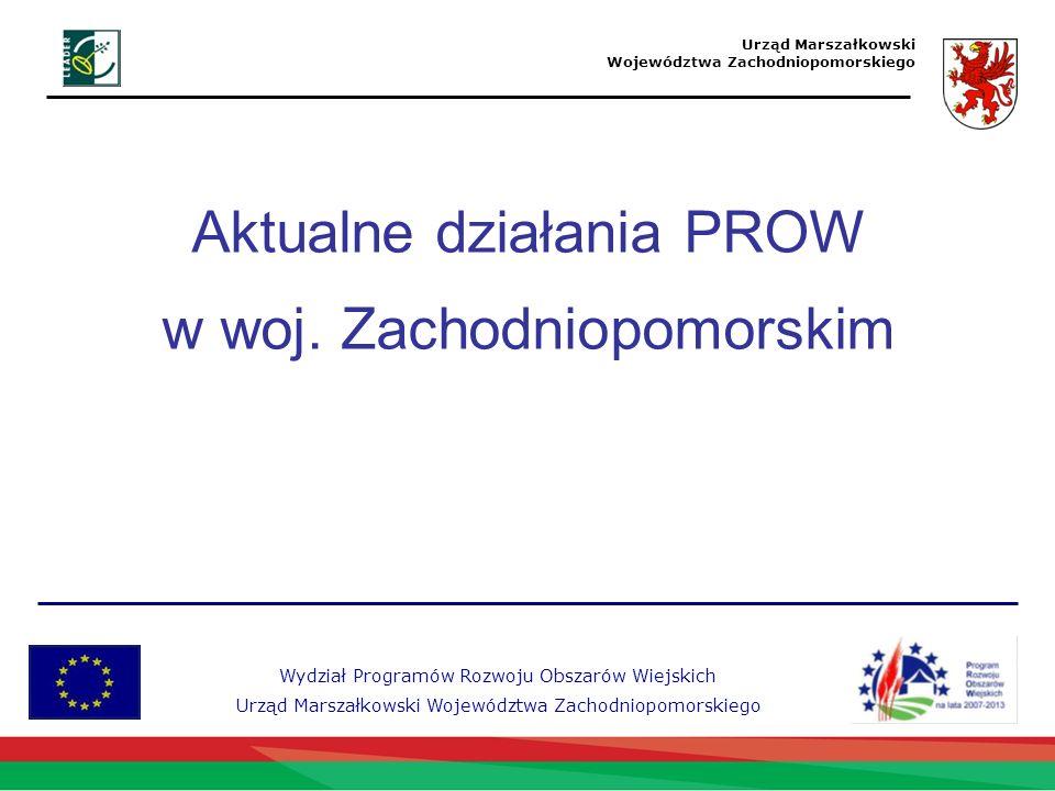 Aktualne działania PROW w woj. Zachodniopomorskim
