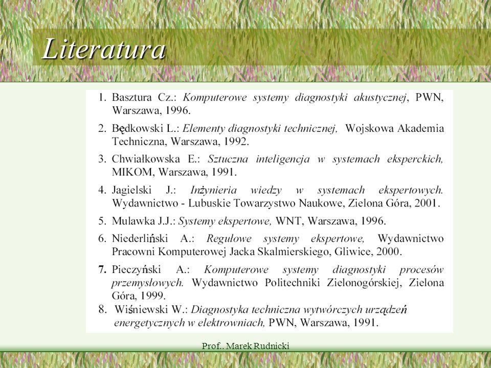 Literatura Prof.. Marek Rudnicki