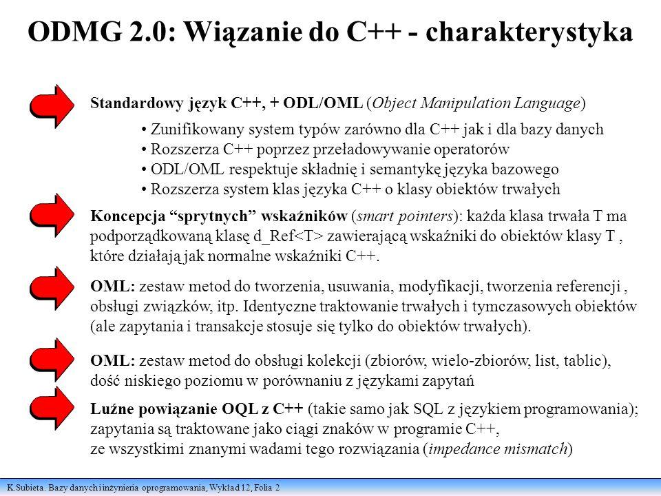 ODMG 2.0: Wiązanie do C++ - charakterystyka