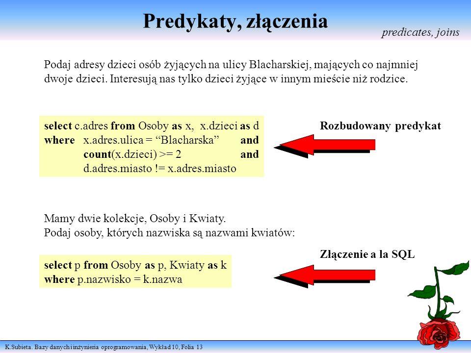 Predykaty, złączenia predicates, joins
